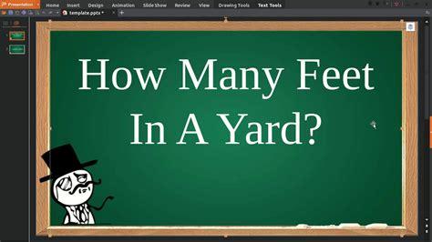 How Many Feet In A Yard Youtube