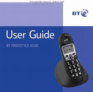 Bt Freestyle 6100 User Guide From Telephones Online