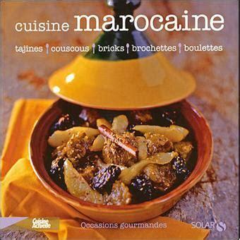 fnac livres cuisine la cuisine marocaine broché martine lizambard achat livre achat prix fnac