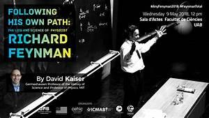 Uab  9 May 2018  Feynman Talks To Celebrate The Feynman Year At Campus Uab