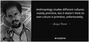 Jacque Fresco q... Cultural Studies Quotes