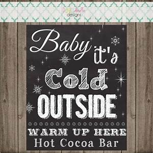 baby it 39 s cold outside chalk board sign cocoa bar
