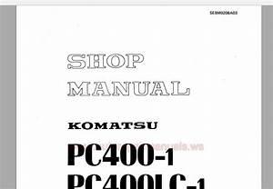 Auto Repair Manuals  Komatsu Pc400