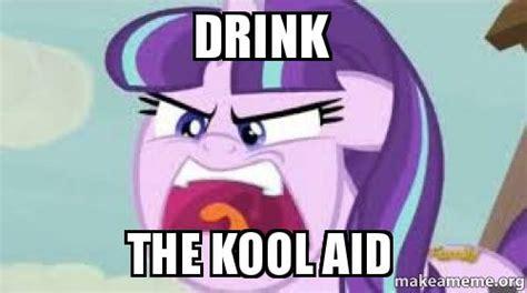 Kool Aid Man Meme - drink the kool aid make a meme