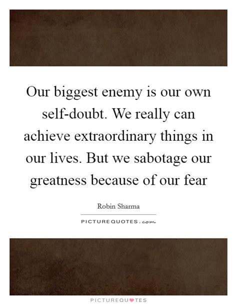 Self Doubt Quotes  Self Doubt Sayings  Self Doubt