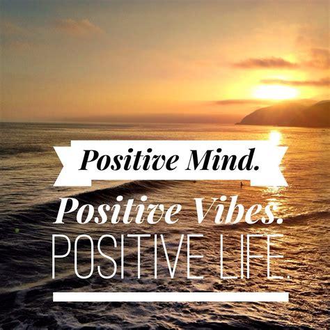 positive mind positive vibes positive styled by
