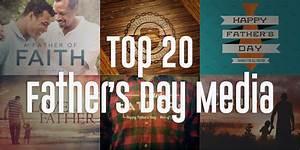 20 Stunning Christian Father's Day Media Sets - Sharefaith ...