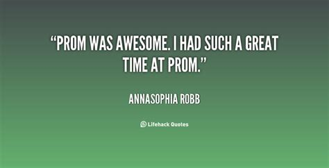 PROM QUOTES image quotes at hippoquotes.com