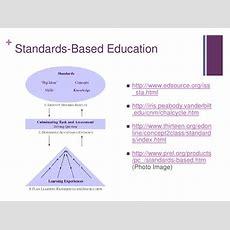 Standardsbased Education Httpwwwedsourceorgissstahtml