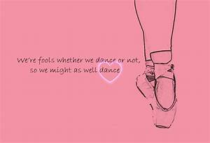 ballet quote | Dance....My Life | Pinterest
