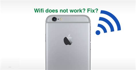 how to wifi on iphone iphone 6s wifi problems fix if wifi does not work in ios