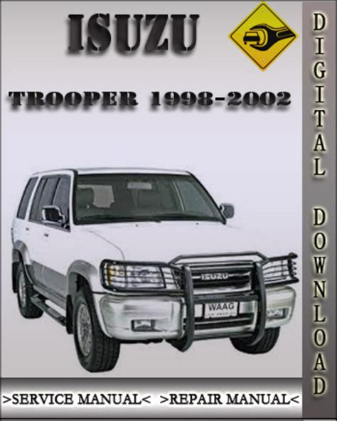 small engine maintenance and repair 1998 isuzu trooper security system 1998 2002 isuzu trooper factory service repair manual 1999 2000 2001 tradebit