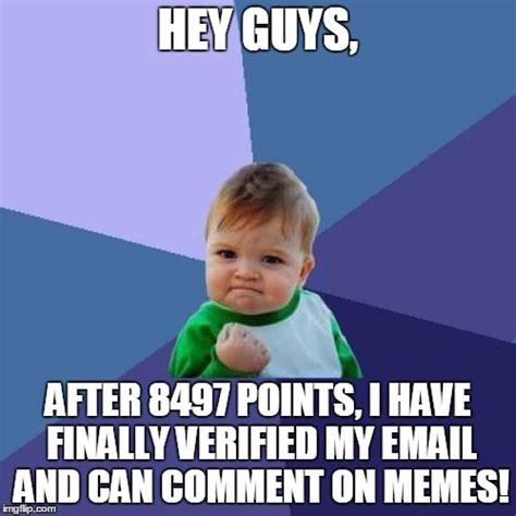 Hey Guys Meme - success kid meme imgflip