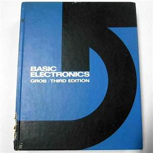 Vintage 1971 Basic Electronics Textbook Book  Electrical