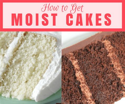 what makes a cake moist how to get moist cakes i scream for buttercream