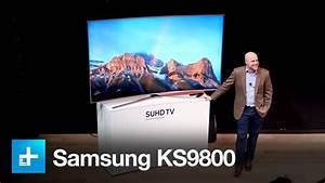 S Uhd Tv Samsung : samsung ks9800 4k suhd tv first look youtube ~ A.2002-acura-tl-radio.info Haus und Dekorationen