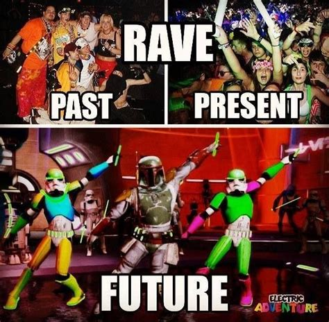 Rave Memes - rave meme funny edm neon ravers ravespiration pinterest funny edm and lol