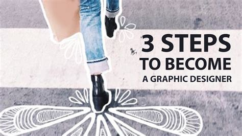 how to become a graphic designer 3 steps to become a graphic designer