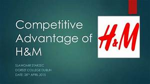 Competitive Advantage of H&M