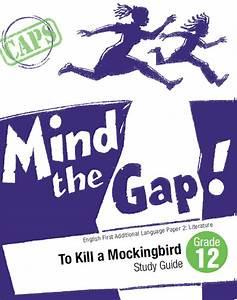 Mind The Gap Study Guide  English Fal Paper 2 To Kill A Mockingbird