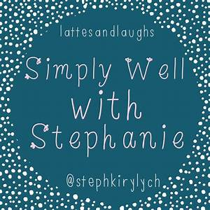 Simply Well With Stephanie My Top 5 Simple Tips