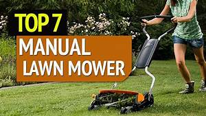 Best Manual Lawn Mower   2020