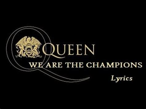 Queen  We Are The Champions Lyrics Youtube