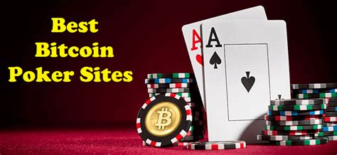 Check Out The Best Bitcoin Poker Sites And