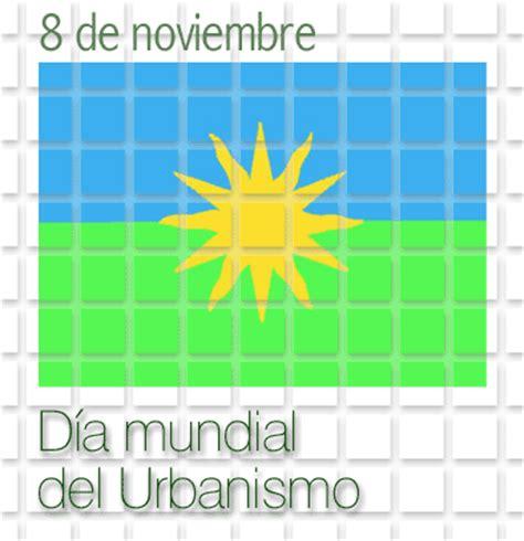 El 8 De Noviembre Es El Día Mundial Del Urbanismo