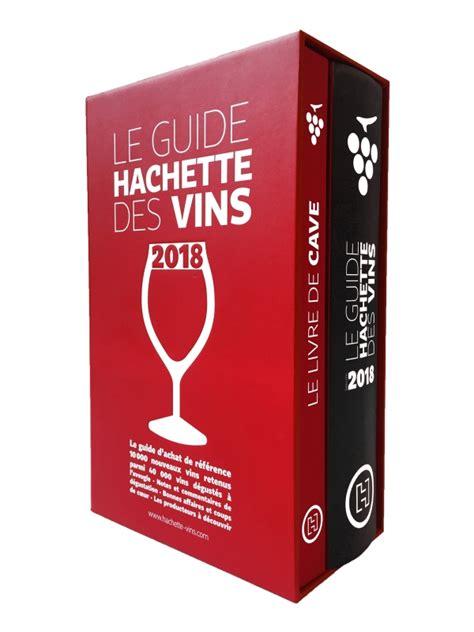 livre cuisine oliver coffret guide hachette des vins 2018 livre de cave hachette fr