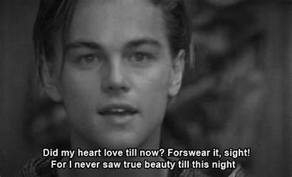 Leonardo Romeo Juliet Dicaprio Quotes Shakespeare Never