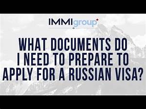 what documents do i need to prepare to apply for a russian With what passport documents do i need