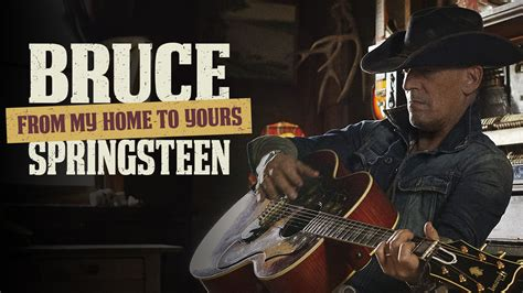 Bruce Springsteen plays DJ in exclusive 'From My Home To ...