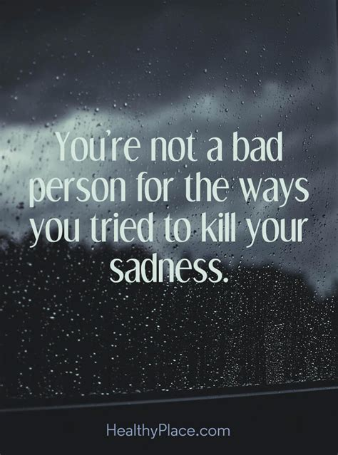 Depression Quotes And Sayings About Depression  Healthyplace. Dr Seuss Quotes Vinyl Wall Decal. Book Quotes Reddit. Crush Quotes In Nepali. Mom Quotes Deceased. Smile Quotes. Deep Quotes About Love For Her. Strong Enough Quotes Tumblr. Be You Xanga Quotes