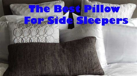 best pillow for side sleepers what is the best pillow for side sleepers linens n curtains