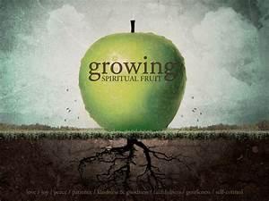 CCC – Growing Spiritual Fruit: Faithfulness   City Centre ...