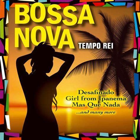 Bossa Nova - Tempo Rei mp3 buy, full tracklist