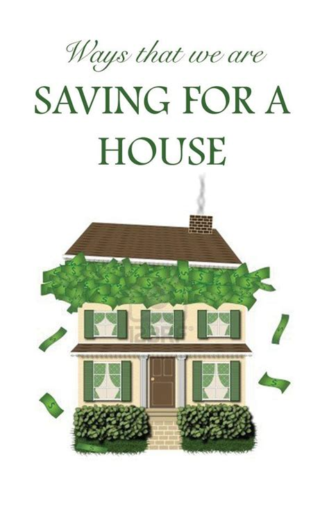 Ways We Are Saving For A House  For The Home Pinterest