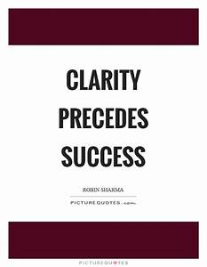 Clarity precede... Clarity Relationships Quotes