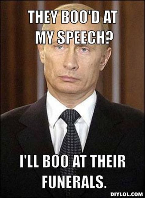 Badass Meme Generator - badass putin meme generator they boo d at my speech i ll boo at their funerals b40702