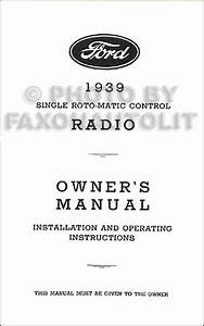 1939 Ford Radio Reprint Installation And Operating