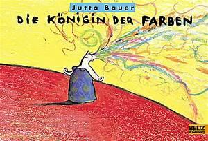 Bilderbücher Zum Thema Farben : die k nigin der farben buch von jutta bauer portofrei bestellen ~ Sanjose-hotels-ca.com Haus und Dekorationen