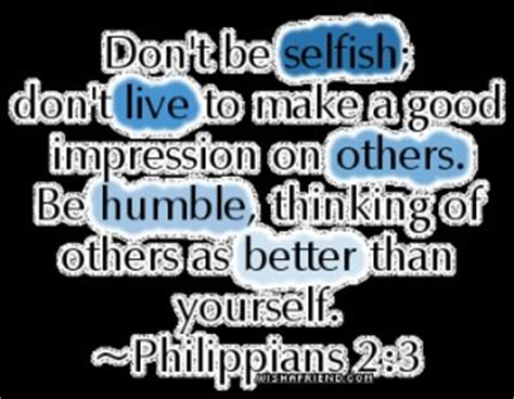 bible quotes  selfish people quotesgram