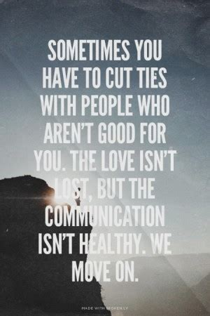 quotes  cutting ties quotesgram