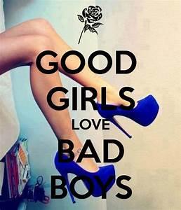 GOOD GIRLS LOVE BAD BOYS Poster | NEAUNDRI | Keep Calm-o-Matic