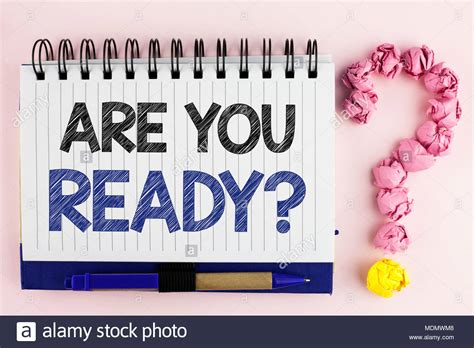 Handwriting text Are You Ready Question. Concept meaning ...