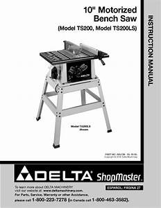 Delta Ts200 Ts200ls 10 U0026quot  Morized Bench Saw Instruction