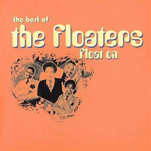 Float On  The Best Of The Floaters