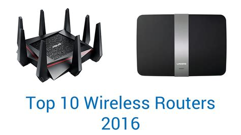 best routers 10 best wireless routers 2016