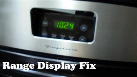 frigidaire stove range display fix youtube
